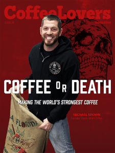 Death Wish Coffee - Coffee Lovers Magazine