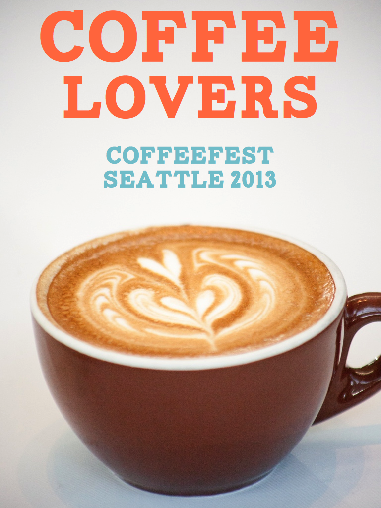Subscriber Issue – Coffeefest Seattle 2013