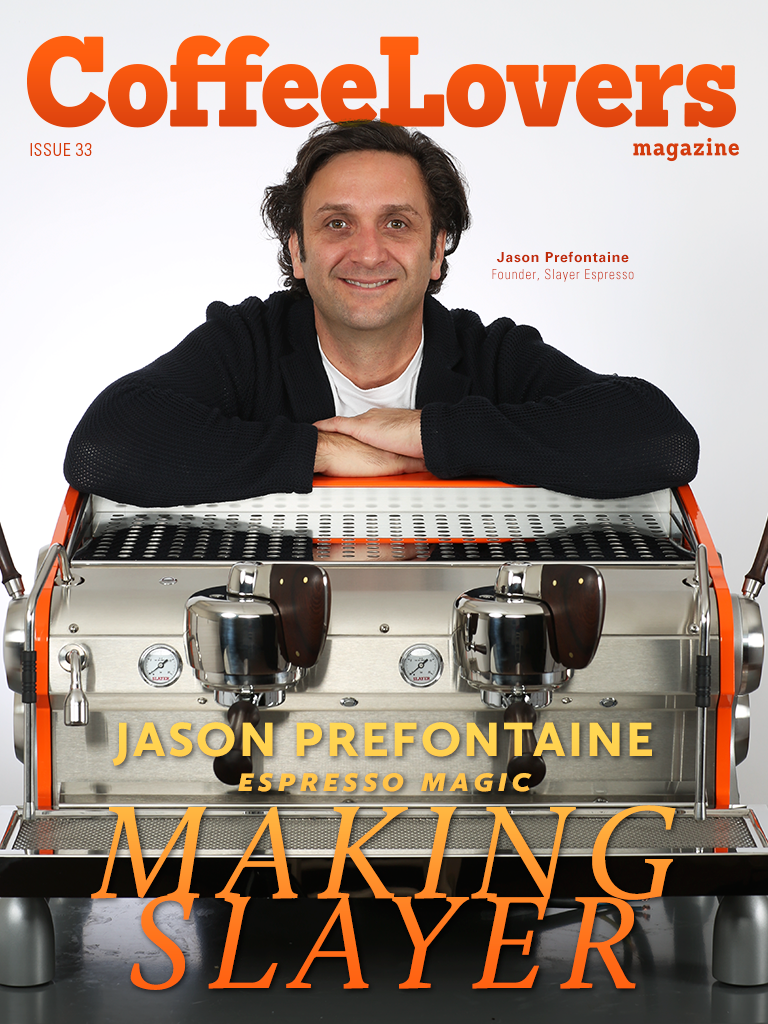 Issue 33 – Jason Prefontaine and Slayer Espresso