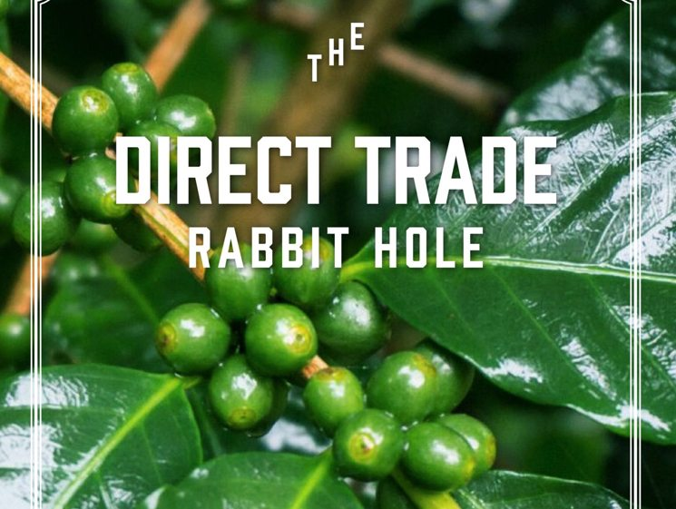 The Cascading Effect of Direct Trade on Coffee