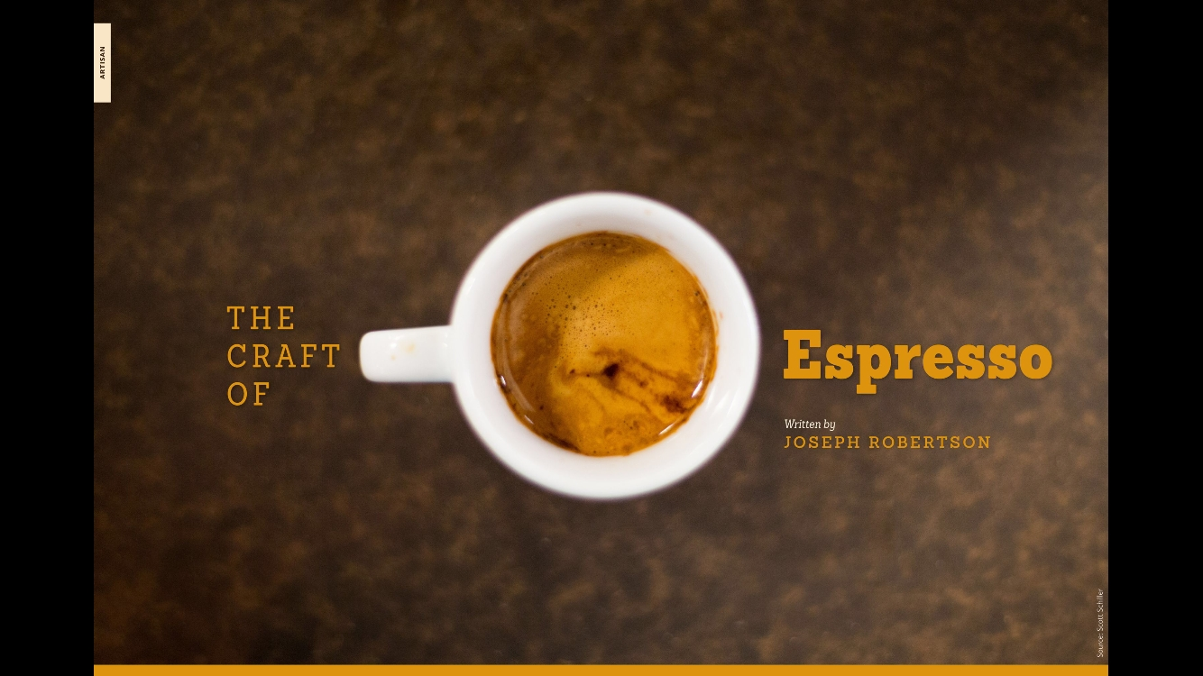 craft of espresso - coffee magazine - joseph robertson