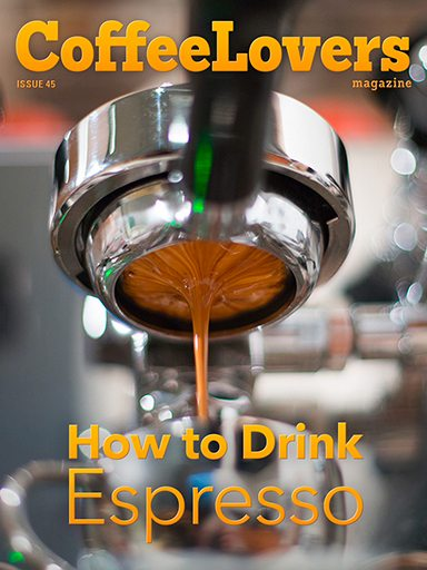 Issue 45 – How to Drink Espresso
