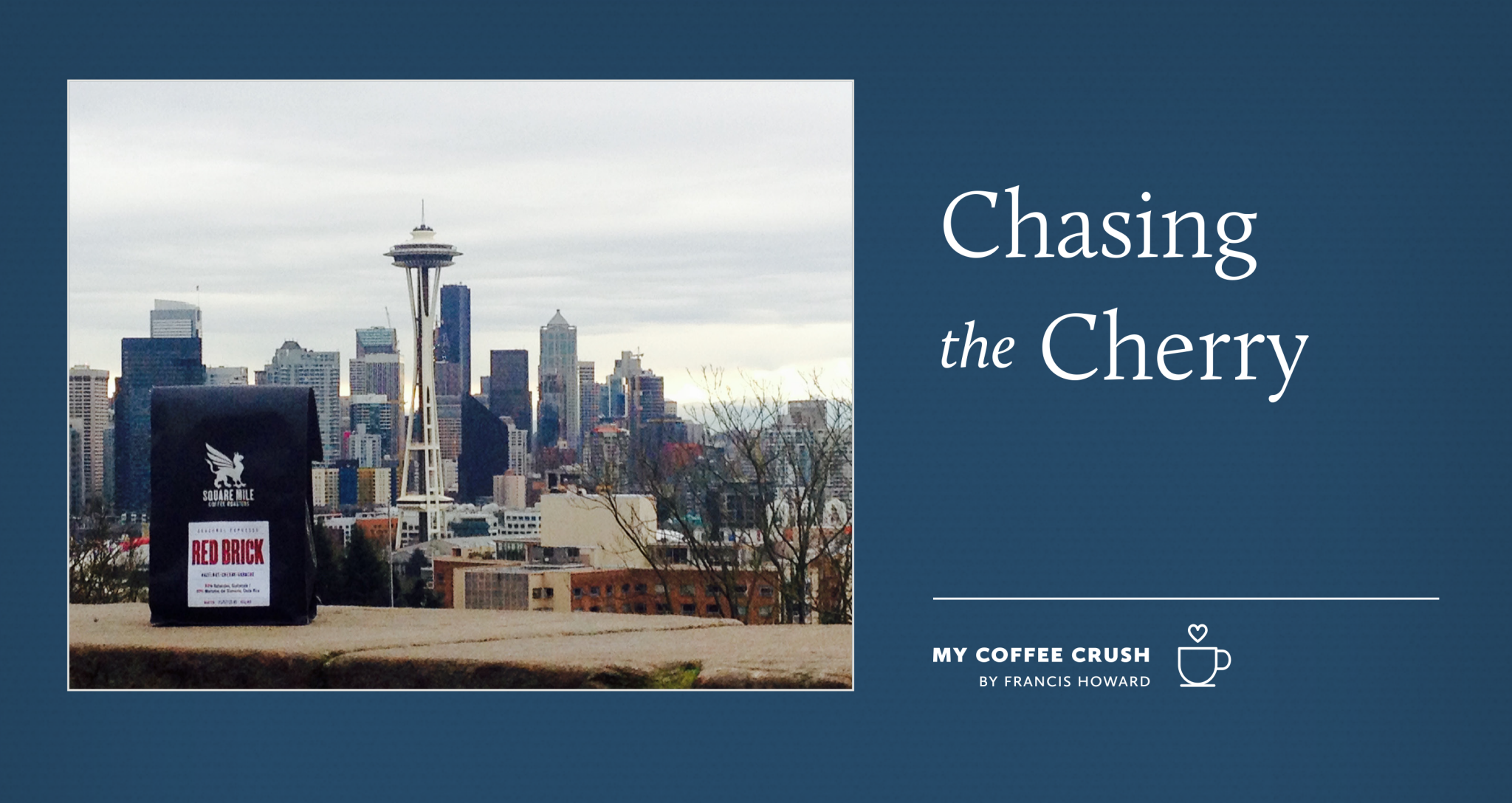 My Coffee Crush - Chasing the Cherry - Francis Howard - Coffee Lovers Magazine Issue 46