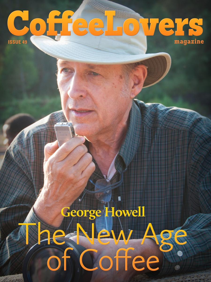 George Howell – The New Age of Coffee – Issue 49