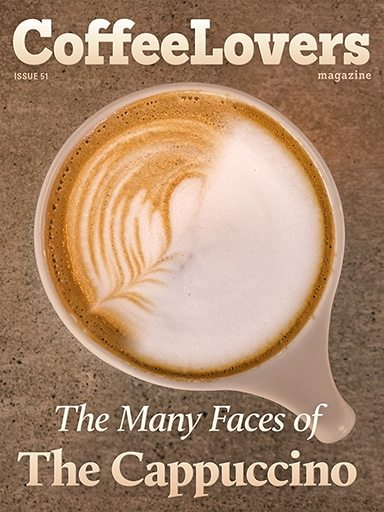 The Many Faces of the Cappuccino – Issue 51